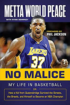 No Malice: My Life in Basketball or: How a Kid from Queensbridge Survived the Streets, the Brawls, and Himself to Become an NBA Champion (English ...
