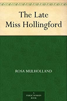 The late Miss Hollingford schema