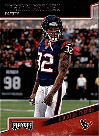 2018 Panini Playoff  81 Tyrann Mathieu Houston Texans NFL Football Trading  Card f89b6fdca