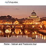 Rome - Vatican - Trastevere: mp3cityguides Walking Tour | Simon Harry Brooke