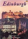 img - for Edinburgh: Photographs by Colin Baxter (Baxter Guides) book / textbook / text book