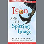 Leon and the Spitting Image | Allen Kurzweil