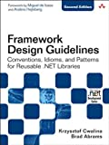 img - for Framework Design Guidelines: Conventions, Idioms, and Patterns for Reusable .NET Libraries (Microsoft Windows Development Series) book / textbook / text book