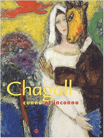 Chagall : Connu et inconnu pdf, epub ebook