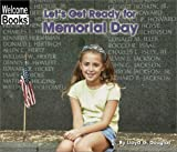 Let's Get Ready for Memorial Day (Welcome Books: Celebrations)
