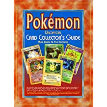 Pokemon Unofficial Card Collectors Guide