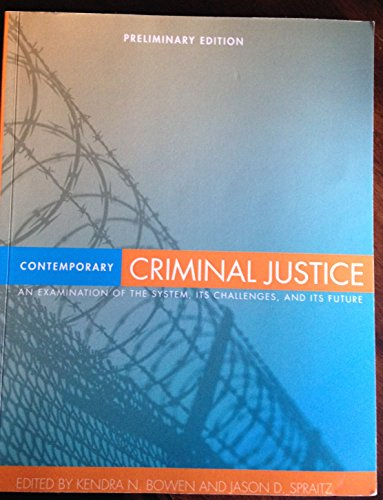 contemporary challenges for criminal justice administrator Critical criminal justice issues  appropriately, public policymakers and administrators in the criminal justice system are responding to the issue of.