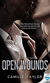 Open Wounds (Harbour Bay Book 2) by [Taylor, Camille]