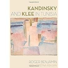 Kandinsky and Klee in Tunisia