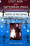 Lost Bird of Wounded Knee: Spirit of the Lakota by Renee Sansom Flood front cover