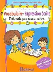 Vocabulaire - Expression écrite : Méthode pour tous les enfants