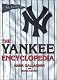 The Yankee Encyclopedia, Mark Gallagher and Walter LeConte, 1582613621