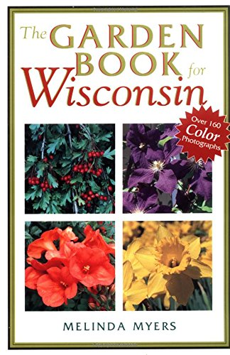 (The Garden Book For Wisconsin)