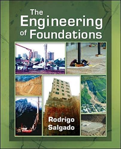 the engineering of foundations rodrigo salgado 9780072500585 rh amazon com Foundations of Electrical Engineering ITEEA Foundations of Technology