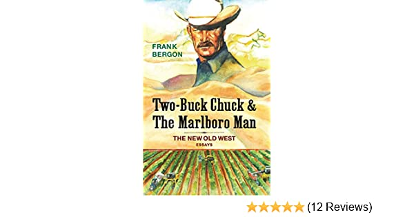 Amazon com: Two-Buck Chuck & The Marlboro Man: The New Old