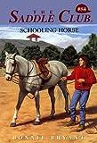 Schooling Horse, Bonnie Bryant, 0553486349