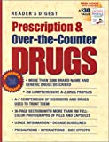 Prescription and Over-the-Counter Drugs, Reader's Digest Editors, 076210323X