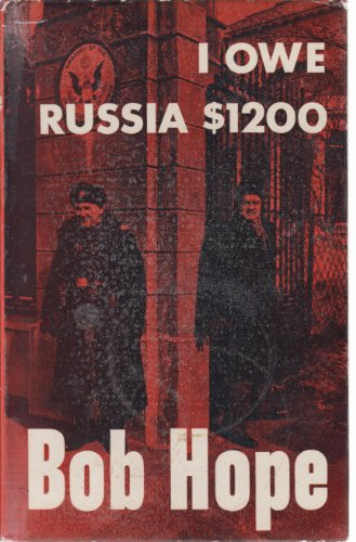 I Owe Russia $1200 by Bob Hope
