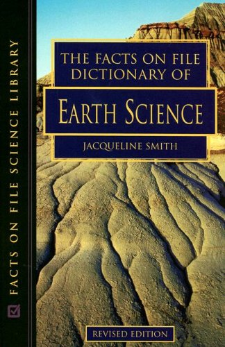 - The Facts on File Dictionary of Earth Science (Facts on File Science Dictionary)
