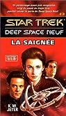 Star Trek Deep Space Neuf, tome 3 : La Saignée par K. W. Jeter