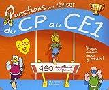 Questions pour réviser du CP au CE1 : 230 Questions-réponses