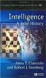 Intelligence, Anna T. Cianciolo and Robert J. Sternberg, 1405108231