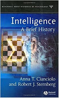 Book Intelligence: A Brief History (Blackwell Brief Histories of Psychology)