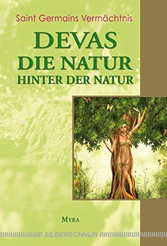 Devas - Die Natur hinter der Natur: St. Germains Vermächtnis