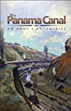 Front cover for the book The Panama Canal : An Army's Enterprise by Jon T. Hoffman