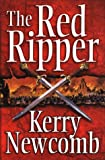 Front cover for the book The Red Ripper by Kerry Newcomb