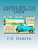 Crosley 1939 - 1954 Part Interchange Guide