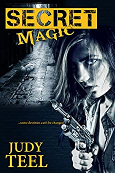 Secret Magic (Shifty Magic Novella Series, Book 1) by [Teel, Judy]