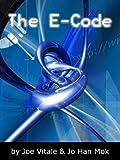The E-Code, Joe Vitale and Jo Han Mok, 1410000095