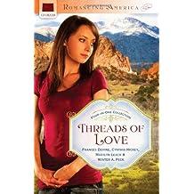 THREADS OF LOVE (Romancing America)