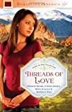 Threads of Love, Frances Devine and Cynthia Hickey, 1616267496