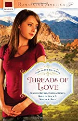 THREADS OF LOVE (Romancing America)