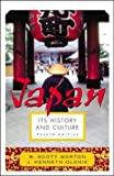 Japan: Its History and Culture  (Japan: Its History & Culture)