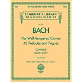 The Well-Tempered Clavier, Complete: Schirmer Library of Musical Classics, Volume 2057