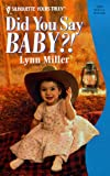 Did You Say Baby?, Lynn Miller, 0373520883