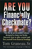 Are You Financially Checkmate?, Tom Graneau, 0971151709