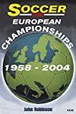 Soccer: The European Football Championships 1958-2004