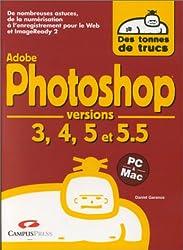 Photoshop versions 3, 4, 5, 5.5 et ImageReady 2