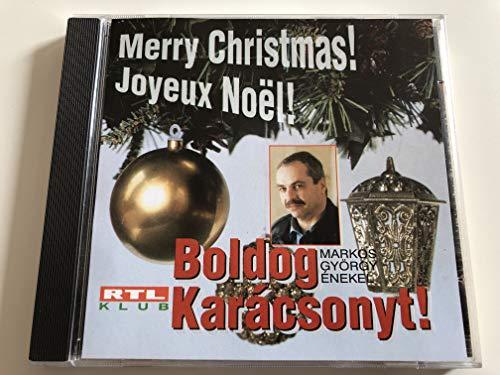 Merry Christmas! Joyeux Noël! Boldog Karácsonyt! - Markos György ()