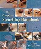 The Complete Stenciling Handbook