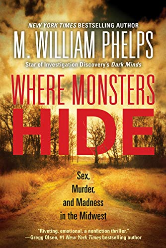 Where Monsters Hide: Sex, Murder...