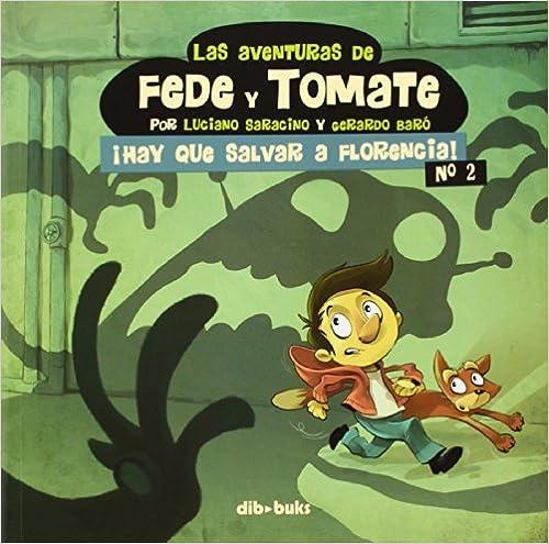 Ebook para la preparación del gato descarga gratuita Las Aventuras De Fede Y Tomate 2 (Infantil) in Spanish PDF ePub iBook