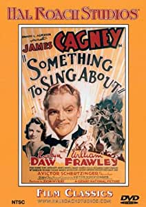 Something to Sing About (Hal Roach Studios)