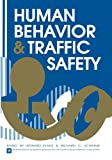 Human Behavior and Traffic Safety, , 1461292808