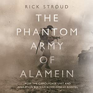 The Phantom Army of Alamein Audiobook