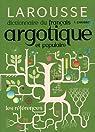 Dictionnaire du français argotique et populaire par Caradec